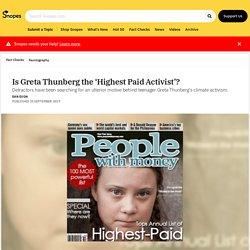 Is Greta Thunberg the 'Highest Paid Activist'?