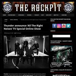 Thunder announce 'All The Right Noises' TV Special Online Show