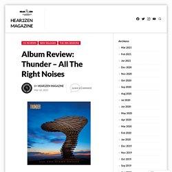 Album Review: Thunder – All The Right Noises – Hear2Zen Magazine