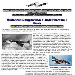 Thunder & Lightnings - McDonnell-Douglas/BAC F-4K/M Phantom II - History