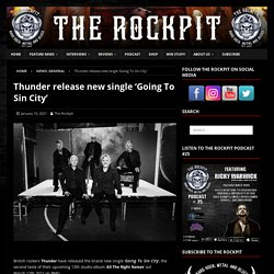 Thunder release new single 'Going To Sin City'