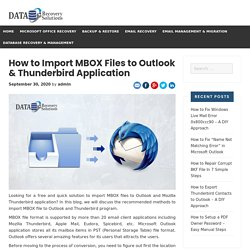 How to Import MBOX Files to Outlook & Thunderbird Application