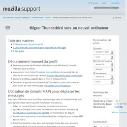 Migrer Thunderbird vers un nouvel ordinateur - Mozilla Support Community