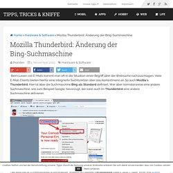 Mozilla Thunderbird: Änderung der Bing-Suchmaschine