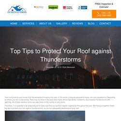 Top Tips to Protect Your Roof against Thunderstorms - 730 South Exteriors Roofing Contractor Denver
