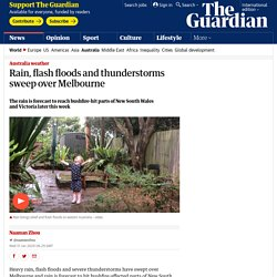 Rain, flash floods and thunderstorms sweep over Melbourne