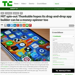 MIT spin-out Thunkable hopes its drag-and-drop app builder can be a money-spinner too