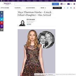 Maya Thurman-Hawke—Uma & Ethan's Daughter—Has Arrived