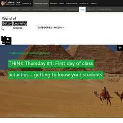 THiNK Thursday #1: First day of class activities - getting to know your students
