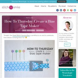 How-To Thursday: Create a Bias Tape Maker - Stitch-N-Smile