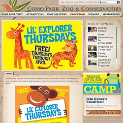 Lil' Explorer Thursdays « Como Park Zoo and Conservatory