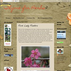 Thyme for Herbs: First Lady Flowers