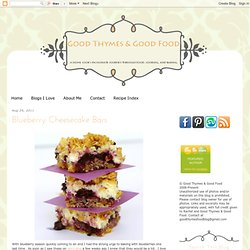 Good Thymes and Good Food: Blueberry Cheesecake Bars