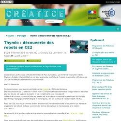 Thymio : découverte des robots en CE2 - Créatice