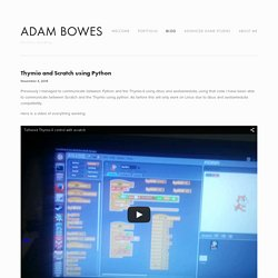 Thymio and Scratch using Python — Adam Bowes