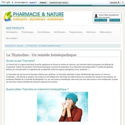 La Thymuline - Remède Homéopathique idéal pour l'Hiver.