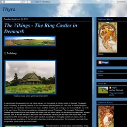 Thyra: The Vikings - The Ring Castles in Denmark