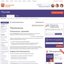 Thyrotoxicose : infos pour comprendre la thyrotoxicose