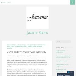 CAN'T 'HEEL' THYSELF ? GET 'WEDGE'D – Jazame Shoes