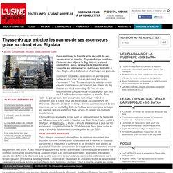 ThyssenKrupp anticipe les pannes de ses ascenseurs grâce au cloud et au Big data