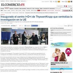 Inaugurado el centro I+D+i mundial de ThyssenKrupp