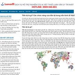 Tiền tệ là gì? Các chức năng của tiền tệ trong nền kinh tế Việt Nam