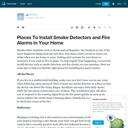 Install Now Smoke Detectors and Fire Alarms in Your Home