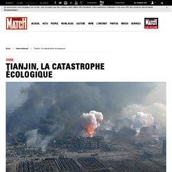 Chine - Tianjin, la catastrophe écologique