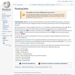 Tianlong babu : les huit catégories d'êtres non-humains protecteurs du dharma