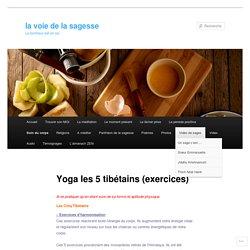 Yoga les 5 tibétains (exercices)