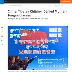 China: Tibetan Children Denied Mother-Tongue Classes