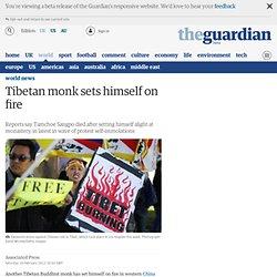 Tibetan monk sets himself on fire