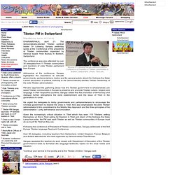 Tibetan PM in Switzerland - www.phayul.com - Pale Moon