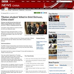 Tibetan student 'killed in third Sichuan, China clash'