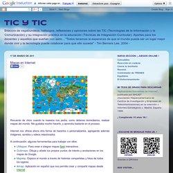 TIC y TIC: Mapas en Internet