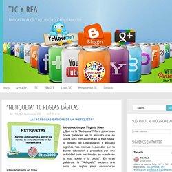"""TIC y REA: """"NETIQUETA"""" 10 REGLAS BÁSICAS"""