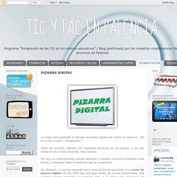 TIC Y TAC EN PALENCIA: PIZARRA DIGITAL