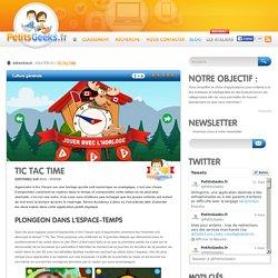 Tic Tac Time - PetitsGeeks.fr