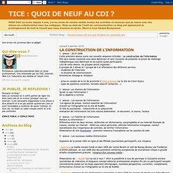 QUOI DE NEUF AU CDI ?: LA CONSTRUCTION DE L'INFORMATION