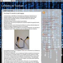 Le Matos de Ticeman: Tron Smart TV mirror2tv: la clef magique