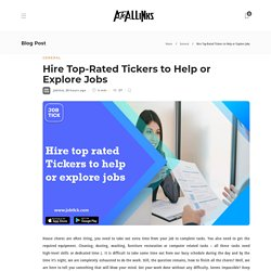 Hire Top-Rated Tickers to Help or Explore Jobs - AtoAllinks