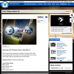 Ticket information: Posh v Oldham Athletic
