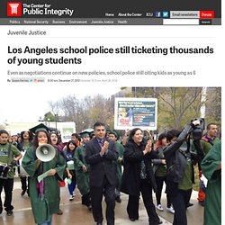 Los Angeles school police still ticketing thousands of young students