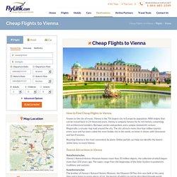 Cheap Flight Tickets to Vienna Austria, Book Airline Tickets to Vienna Austria