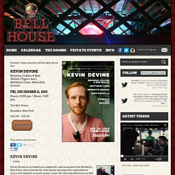The Bell House » Kevin Devine – Tickets – The Bell House – Brooklyn, New York – December 11th, 2015