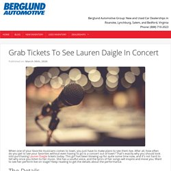 Grab Tickets To See Lauren Daigle In Concert - Berglund Cars