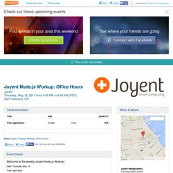 Joyent Node.js Workup: Office Hours - Eventbrite