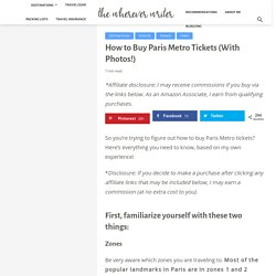 How to Buy Paris Metro Tickets (With Photos!) - The Wherever Writer