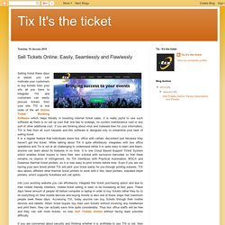 Sell Tickets Online: Easily, Seamlessly and Flawlessly
