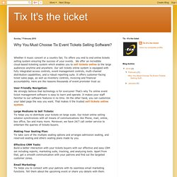 Tix It's the ticket: Why You Must Choose Tix Event Tickets Selling Software?